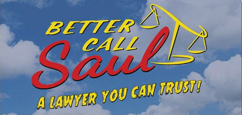 Better Call Saul - A Lawyer You Can Trust Sticker