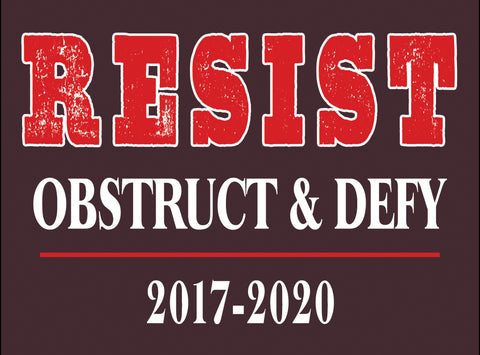 Resist Obstruct & Defy Sticker
