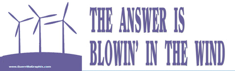 The Answer is Blowing in the Wind Sticker
