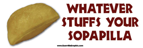 Whatever Stuffs Your Sopapilla Sticker