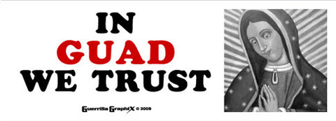 In Guad We Trust Sticker