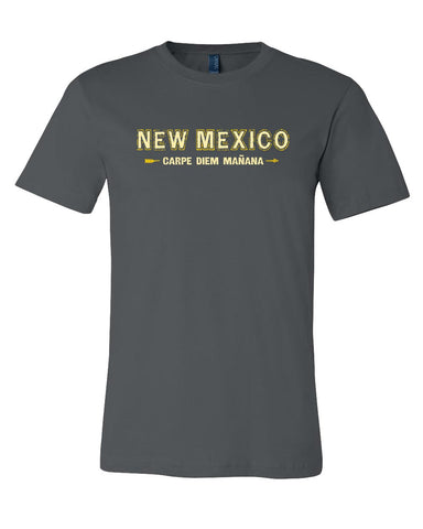 Carpe Diem Mañana T-Shirt - New Mexico - Guerrilla Graphix