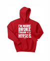 More Broke than My Horse Is