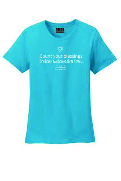 "Saddle Up ""Count your Blessings! One horse, two horses, three horses..."" Tee"