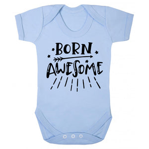 Born awsome Baby Vest