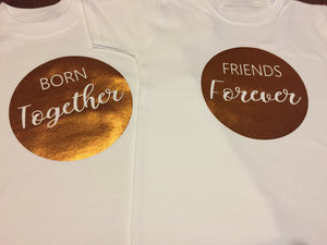 Born Together, Friends Forever. Twin Shirt Set