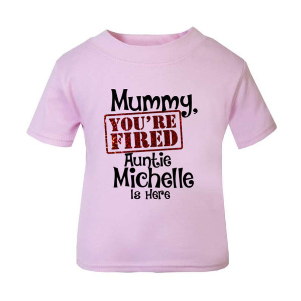 Mummy You're fired! Auntie is Here!