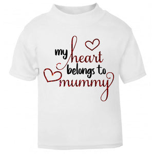 My Heart Belongs To Mummy Shirt