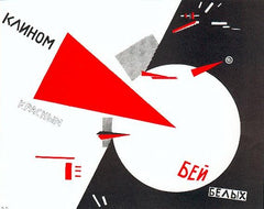 "El Lissitzky, ""The Red Wedge will Beat the Whites"""