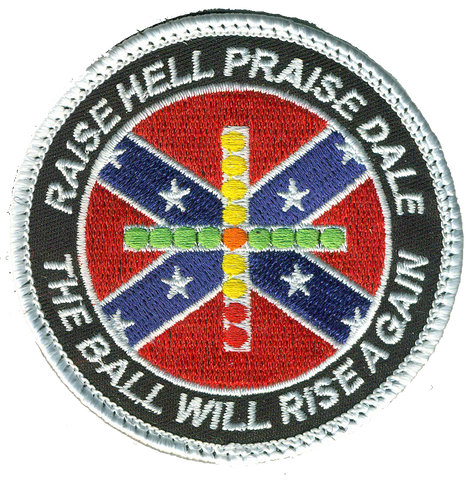 Raise Hell, Praise Dale Carrier Qual Patch- With Velcro