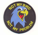 WTI Not My Bird Not My Problem