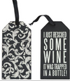Bottle Tag + Just Rescued Some Wine