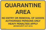 Quarantine Area No Entry or Removal of Goods  Safety Signs and Stickers