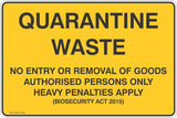 Quarantine Waste No Entry or Removal of Goods  Safety Signs and Stickers