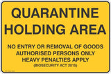 Quarantine Holding Area No Entry or Removal of Goods  Safety Signs and Stickers