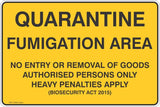 Quarantine Fumigation Area No Entry or Removal of Goods  Safety Signs and Stickers