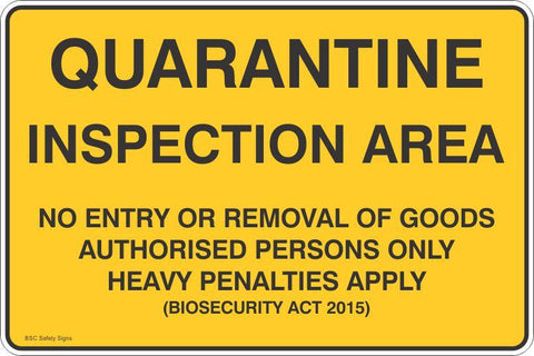 Quarantine Inspection Area No Entry or Removal of Goods  Safety Signs and Stickers