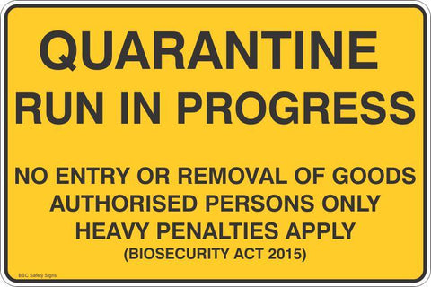Quarantine Run in Progress No Entry or Removal of Goods Safety Signs and Stickers