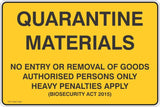 Quarantine Materials No Entry or Removal of Goods Safety Signs and Stickers