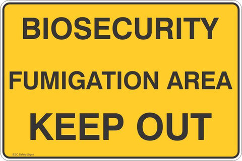 Biosecurity Fumigation Area Keep Out Safety Signs & Stickers
