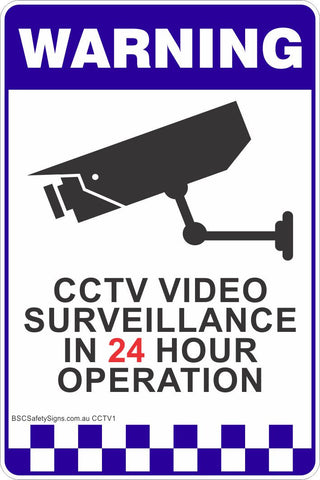 CCTV Video Surveillance In 24 Hour Operation Safety Sign