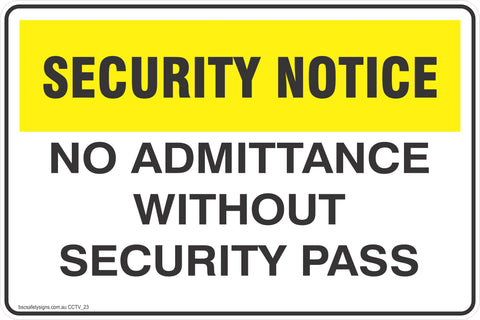 CCTV and Security No Admittance Without Security Pass  Safety Signs and Stickers