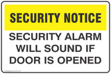 CCTV and Security Security Alarm Will Sound If Door Is Opened Safety Signs and Stickers