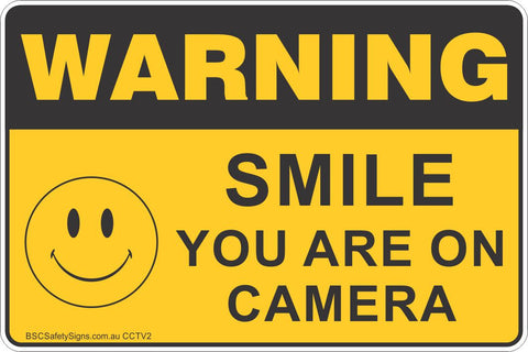 Smile You Are On Camera Safety Sign Cctv Surveillance