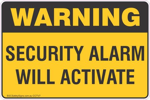 Warning Alarm Will Activate Safety Sign