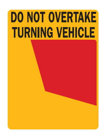 Do Not Overtake Turning Vehicle Cat 34L (Left Use Only) Rear Marker Plates
