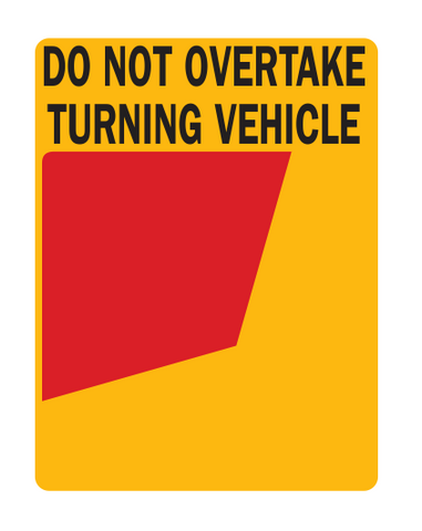 Do Not Overtake Turning Vehicle Cat 34LR (Right Use Only) Rear Marker Plates