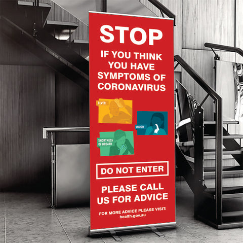 Stop if you think you have symptoms of Coronavirus Pull Up Banner