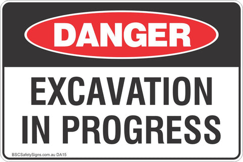 Excavation In Progress Safety Sign
