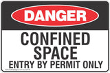 Confined Space Entry By Permit Only Safety Sign