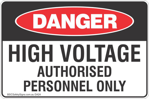 High Voltage Authorised Personnel Only Safety Sign