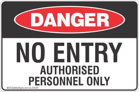 No Entry Authorised Personnel Only Safety Sign