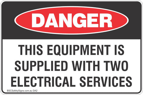 This Equipment Is Supplied With Two Electrical Services Safety Sign