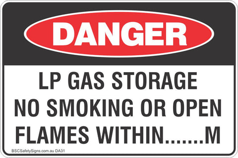 LP Gas Storage No Smoking Or Open Flames Within .........M Safety Sign