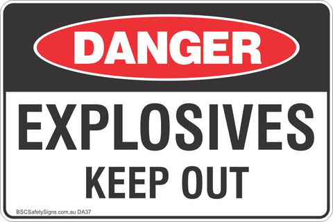 Explosives Keep Out Safety Sign