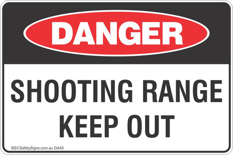 Shooting Range Keep Out Safety Sign