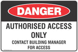 Authorised Access Only Contact Building Manager For Access