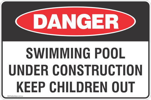 Danger Swimming Pool Under Construction Keep Children Out Safety Signs and Stickers