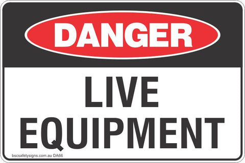 Danger Live Equipment Safety Signs and Stickers