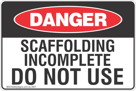 Scaffolding Incomplete Do Not Use Safety Sign