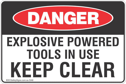 Explosive Powered Tools In Use Keep Clear Safety Sign