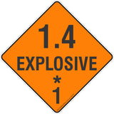 1.4 Explosive * 1 Safety Signs & Stickers & Placards