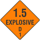 1.5 Explosive D 1 Safety Signs & Stickers & Placards
