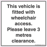 This vehicle is fitted with wheelchair access. Please leave 3 metres clearance Stickers
