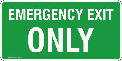 Emergency Exit Only Safety Signs and Stickers