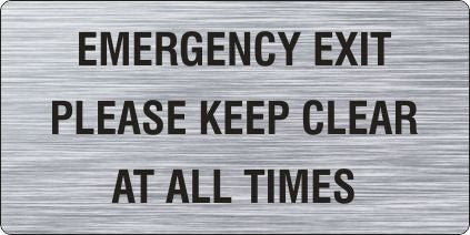 Emergency Exit Please Keep Clear At All Times Brushed Aluminium Safety Sign